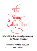 The Young Calligrapher : who lives in the country, decide that...