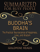 download ebook buddha's brain - summarized for busy people:the practical neuroscience of happiness, love, and wisdom pdf epub