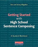 Getting Started with High School Sentence Composing