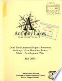 Wallowa-Whitman National Forest (N.F.), Anthony Lakes Mountain Resort Master Developement Plan