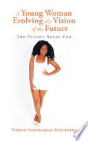 A Young Woman Evolving the Vision of the Future Book PDF