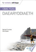 Nodiadau Adolygu  CBAC TGAU Daearyddiaeth  My Revision Notes  WJEC GCSE Geography Welsh language edition