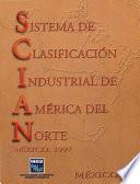 Sistema de Clasificación Industrial de América del Norte. México, 1997