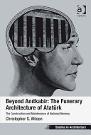Beyond Anitkabir: The Funerary Architecture of Atatürk