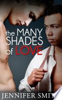 The Many Shades of Love