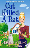 Cat Killed A Rat  Ponderosa Pines Cozy Mystery Series