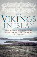 The Vikings In Islay : in the inner hebrides, this...