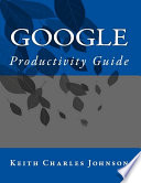 The Google Productivity Guide