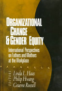 Organizational Change and Gender Equity