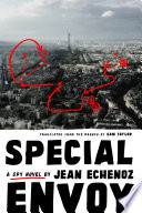 Special Envoy by Jean Echenoz