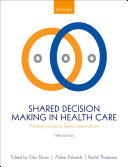 Shared Decision Making In Health Care : have placed increasing importance on the...
