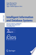 Intelligent Information And Database Systems : constitutes the refereed proceedings of...