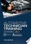 Automotive Technician Training  Practical Worksheets Level 2