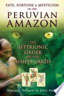 Fate, Fortune, and Mysticism in the Peruvian Amazon