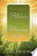 From Advent s Alleluia to Easter s Morning Light
