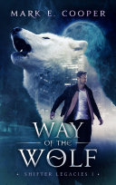 download ebook way of the wolf: shifter legacies 1 pdf epub