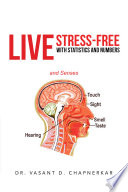 Live Stress Free with Statistics and Numbers