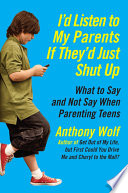 I D Listen To My Parents If They D Just Shut Up