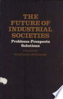 The Future of Industrial Societies
