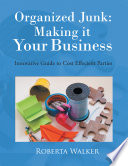 Organized Junk  Making it Your Business