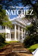 Ebook The Majesty of Natchez Epub Brooke, Steven Apps Read Mobile