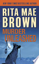 Murder Unleashed Series Featuring Doggedly Determined Canine Sleuths