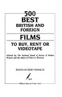 500 best British and foreign films to buy  rent  or videotape