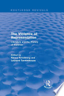 The Violence of Representation  Routledge Revivals