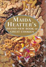 Maida Heatter's Brand-New Book of Great Cookies [Book]