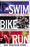 Swim, Bike, Run 2012 The Brownlee Brothers Took Gold And
