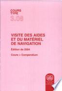 VISITE DES AIDES ET DU MATERIEL DE NAVIGATION  Edition de 2004
