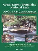 Great Smoky Mountains National Park Angler s Companion