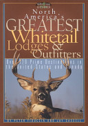 North America's Greatest Whitetail Lodges & Outfitters