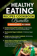 Ultimate Healthy Eating Recipes Cookbook