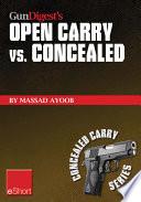 Gun Digest   s Open Carry vs  Concealed eShort
