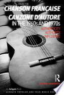 From the chanson française to the canzone d'autore in the 1960s and 1970s