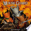 Mouse Guard Vol. 1: Fall 1152 by David Petersen