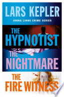 Joona Linna Crime Series Books 1-3: The Hypnotist, The Nightmare, The Fire Witness The Swedish Crime Sensation Taking The World By