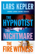 Joona Linna Crime Series Books 1-3: The Hypnotist, The Nightmare, The Fire Witness The Swedish Crime Sensation Taking The World
