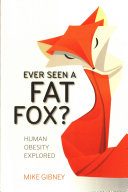 Ever Seen a Fat Fox