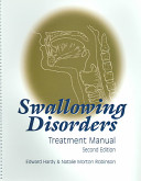 Swallowing Disorders Treatment Manual