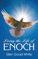 download ebook living the life of enoch pdf epub
