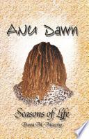 Anu Dawn Seasons Of Life book