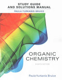 Student s Study Guide and Solutions Manual for Organic Chemistry