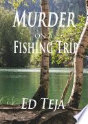 Murder on a Fishing Trip