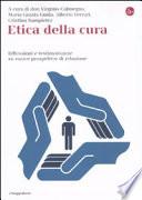 Etica Della Cura Riflessioni E Testimonianze Su Nuove Prospettive Di Relazione