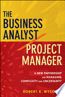 The Business Analyst / Project Manager : between project managers and business...