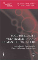Food Insecurity  Vulnerability and Human Rights Failure