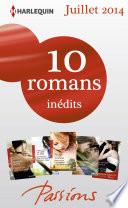 10 romans Passions in  dits   1 gratuit  no476    480   Juillet 2014