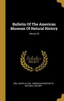 Bulletin Of The American Museum Of Natural History Volume 39